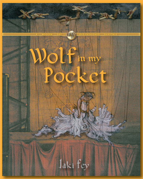 A little girl on a stage is hooked up like a marionette; the title in gold says, Wolf In My Pocket